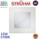 Потолочный светодиодный светильник, Strühm Poland, 12W, 5700K, встроенный, алюминий + стекло, квадратный, белый, RA>80, MILTON LED D. ЕВРОПА!