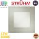 Потолочный светодиодный светильник, Strühm Poland, 12W, 3000K, встроенный, алюминий + стекло, квадратный, матовый хром, RA≥80, MILTON LED D. ЕВРОПА