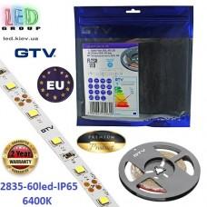 Светодиодная лента GTV, 12V, 2835, 60 led/m, 6W, IP65, 700Lm, 6400K - белый холодный, Premium. Гарантия - 24 месяца
