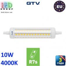 Светодиодная LED лампа GTV, 10W, R7s, 4000K – нейтральное свечение. ПОЛЬША!!! Гарантия - 3 года