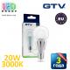Светодиодная LED лампа GTV, 20W, E27, 3000К – тёплое свечение. ПОЛЬША!!! Гарантия - 3 года