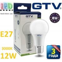 Светодиодная LED лампа GTV, 12W, E27, 3000К – тёплое свечение. ЕВРОПА!!! Гарантия - 3 года