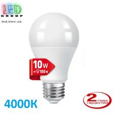 Светодиодная LED лампа, 10W, E27, A60, 4000К – нейтральное свечение. Гарантия - 2 года