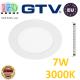 Светодиодный светильник GTV, 7W (ЕМС +), 3000К, круглый, встраиваемый, ORIS. ЕВРОПА!!! Гарантия - 2 года