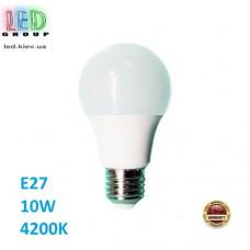 Светодиодная LED лампа 10W, E27, A60, 4200К - нейтральное свечение, Ra>70. Гарантия - 2 года.