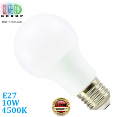 Светодиодная LED лампа, 10W, E27, A60, 4500К – нейтральное свечение, Ra≥80. Гарантия - 2 года.