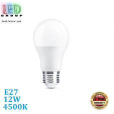 Светодиодная LED лампа, 12W, E27, A60, 4500К – нейтральное свечение, Ra≥80