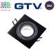 Светильник/корпус GTV, потолочный, встраиваемый, регулируемый, алюминий, квадратный, чёрный, MORENA. Европа!