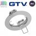 Потолочный светильник/корпус, GTV, встраиваемый, алюминиевый, круглый, хром, PORTO. ЕВРОПА!