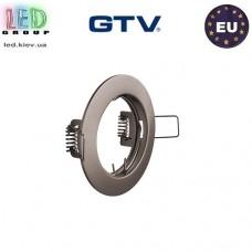 Потолочный светильник/корпус, GTV, встраиваемый, стальной, круглый, инокс, PARMA. ЕВРОПА!
