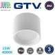 Светодиодный светильник GTV, 15W (EMC+), 4000K, IP44, накладной, круглый, алюминиевый, белый, Ra≥80, ARCCO. ЕВРОПА! Гарантия - 3 года