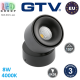 Светодиодный светильник GTV, 8W (EMC+), 4000K, поворотный, накладной, круглый, алюминиевый, чёрный, Ra≥80, BIANCO. ЕВРОПА! Гарантия - 3 года