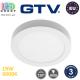 Светодиодный светильник GTV, 19W (EMC+), 3000K, потолочный, накладной, круглый, алюминиевый, белый, Ra≥80, ORIS. ЕВРОПА! Гарантия - 3 года