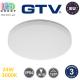 Светодиодный LED светильник GTV, 24W (EMC+), 3000K,  IP54, круглый, пластик, белый, Ra≥80, BESA. ЕВРОПА! Гарантия - 3 года