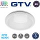 Светодиодный LED светильник GTV, 22W (EMC+), 4000K, IP66, круглый, пластик, белый, Ra≥80, TOKIO. ЕВРОПА! Гарантия - 3 года