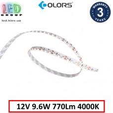 Светодиодная лента COLORS, 12V, SMD 3014, 120 led/m, 9.6W, IP20, 4000K - белый нейтральный, боковое свечение, Premium. Гарантия - 3 года
