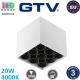Светодиодный LED светильник GTV, 20W (EMC+), 4000K, накладной, квадратный, алюминиевый, белый, Ra≥80, ARTEMIDA. ЕВРОПА! Гарантия - 3 года