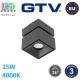 Светодиодный LED светильник GTV, 15W (EMC+), 4000K, поворотный, накладной, квадратный, алюминиевый, чёрный, Ra≥80, BIANCO. ЕВРОПА! Гарантия - 3 года