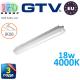 Светодиодный LED светильник GTV герметичный 18W, IP65, 4000K, 600мм, GERMINO. ЕВРОПА!!!