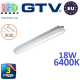 Светодиодный LED светильник GTV герметичный 18W, IP65, 6400K, 600мм, GERMINO. ПОЛЬША!!! Гарантия - 3 года