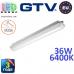 Светодиодный LED светильник GTV герметичный 36W, IP65, 6400K, 1200мм, GERMINO. ПОЛЬША!!! Гарантия - 3 года