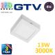 Светодиодный LED светильник GTV, 13W (ЕМС+), 3000К, квадратный, накладной, IP20, MATIS. ПОЛЬША!!! Гарантия - 3 года