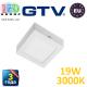 Светодиодный LED светильник GTV, 19W (ЕМС+), 3000К, квадратный, накладной, IP20, MATIS. ПОЛЬША!!! Гарантия - 3 года