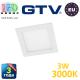 Светодиодный светильник GTV, 3W (ЕМС +), 3000К, квадратный, встраиваемый, MATIS. ЕВРОПА!!! Гарантия - 3 года