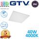 Светодиодная LED панель GTV, EMC+, 40W, 4400Lm, 4000К, IP54, белый, толщина - 10мм, GALAXY-UGR<19. ПОЛЬША!!! Premium. (Аналог-OSRAM LEDVANCE). Гарантия - 5 лет