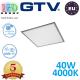 Светодиодная LED панель GTV, EMC+, 40W, 4400Lm, 4000К, IP54, серый, толщина - 10мм, GALAXY-UGR<19. ПОЛЬША!!! Premium. (Аналог-OSRAM LEDVANCE). Гарантия - 5 лет