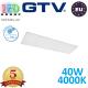 Светодиодная LED панель GTV, EMC+, 40W, 4400Lm, 4000К, IP54, 1200x300мм, белый, толщина - 10мм, GALAXY. ПОЛЬША!!! Premium. (Аналог-OSRAM LEDVANCE). Гарантия - 5 лет