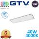 Светодиодная LED панель GTV, EMC+, 40W, 4400Lm, 4000К, IP54, 1200x300мм, серый, толщина - 10мм, GALAXY. ПОЛЬША!!! Premium. (Аналог-OSRAM LEDVANCE). Гарантия - 5 лет