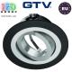 Светильник/корпус GTV, потолочный, встраиваемый, регулируемый, алюминий, IP20, круглый, чёрный, MORENA. ЕВРОПА!