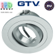 Светильник/корпус GTV, потолочный, встраиваемый, регулируемый, алюминий, IP20, круглый, инокс/серебро, MORENA. ЕВРОПА!