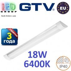 Светодиодный LED светильник GTV, 18W, 6400К, 600мм, IP40, накладной, OLIMPIA. ПОЛЬША!!! Гарантия - 3 года