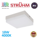Потолочный светодиодный светильник, Strühm Poland, 18W, 4000K, накладной, сталь + пластмасса, квадратный, белый, RA>80, ROBIN LED D. ЕВРОПА!