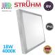 Потолочный светодиодный светильник, Strühm Poland, IP44, 18W, 4000K, накладной, сталь + пластмасса, квадратный, серебряный, RA>80, ALEX LED D. ЕВРОПА!