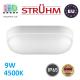 Потолочный светодиодный светильник, Strühm Poland, IP65, 9W, 4500K, накладной, пластмассовый, овальный, белый, RA>80, MARKUS LED L. ЕВРОПА!